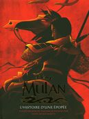 Mulan : L'histoire d'une épopée