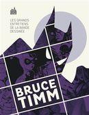 Les grands entretiens de la bande dessinée Bruce Timm
