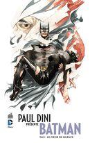 Paul Dini présente Batman 02 : Le coeur de silence