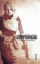 Copperhead 01 : Un nouveau shérif en ville