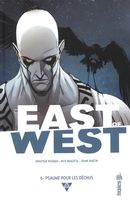 East of West 06 : Psaume pour les déchus