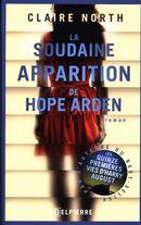 La soudaine apparition de Hope Arden