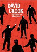 David Crook, souvenirs d'une révolution