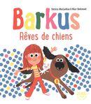 Barkus : Rêves de chiens