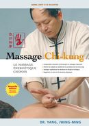 Massage Chi-kung : Le massage énergétique chinois N.E.