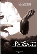 Le passage : Réflexions sur la pratique martiale et l'esprit du Wu Dao