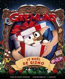 Gremlins : Le Noël de Gizmo