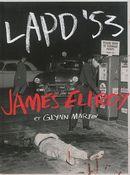LAPD'53 : James Ellroy et Glynn Martin