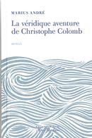 La véridique aventure de Christophe Colomb
