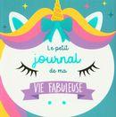 Le petit journal de ma vie fabuleuse : Spécial licorne