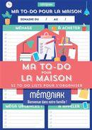Ma to-do pour la maison Mémoniak - 52 to-do lists pour s'organiser