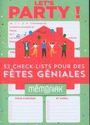 Let's party ! 52 check-lists pour organiser des fêtes géniales