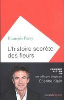 Histoire secrète des fleurs L'