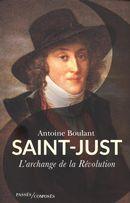 Saint-Just : L'archange de la Révolution