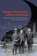 Georges Clemenceau :  Lettres d'Amérique