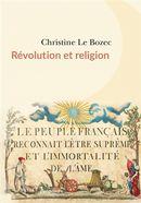 Révolution et religions : Le peuple français reconnait l'être suprême et l'immortalité de l'âme