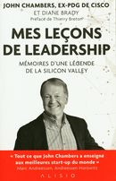 Mes leçons de leadership : Mémoires d'une légende de la Siliocn Valley