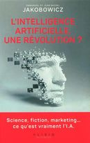 L'intelligence artificielle, une révolution?