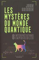 Les mystères du monde quantique : 6 interprétations impossibles