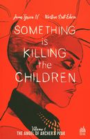 Something is killing the children 01 : The angel of Archer's Peak