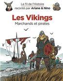 Le fil de l'histoire 17 : Les Vikings - Marchands et pirates