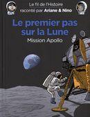Le fil de l'histoire 20 : Le premier pas sur la lune - Mission Apollo