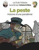 La peste : Histoire d'une pandémie