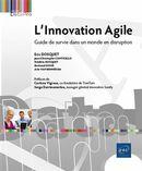 L'Innovation Agile : Guide de survie dans un monde en disruption