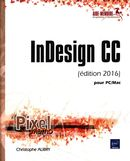 InDesign CC (édition 2016) pour PC/Mac