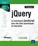 jQuery - Le framework JavaScript pour des sites dynamiques et interactifs 4e édition