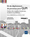 Kit de déploiement de processus pour GLPI : Gestion des requêtes de services, incidents et problèmes