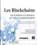 Les Blockchains - De la théorie à la pratique, de l'idée à l'implémentation