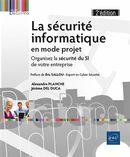 La sécurité informatique en mode projet 2e édition
