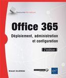 Office 365 - Déploiement, administration et configuration 2e édition