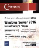 Windows Server 2016 : Infrastructure réseau - Examen No 70-741