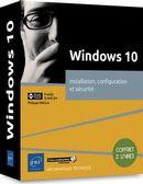 Windows 10 - Installation, configuration et sécurité