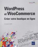 WordPress et WooCommerce : Créer votre boutique en ligne
