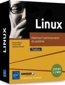 Linux : Maîtrisez l'administration du système - 3e édition