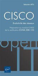 CISCO - Évolutivité des réseaux :  Préparation au module ICND2 et la certification CCNA 200-125