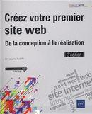 Créez votre premier site Web : De la conception à la réalisation 3e édition