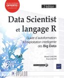 Data Scientist et langage R : Big Data 2e édi