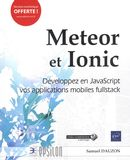 Meteor et Ionic : Développez en JavaScript vos applications mobiles fullstack