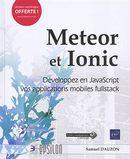 Meteor et Ionic : Développez en JavaScript vos applications mobiles fullstack