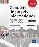 Conduite de projets informatiques : Développement, analyse et pilotage 4e édition