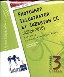 Photoshop, Illustrator et InDesign CC (édition 2018)