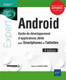 Android - Guide de développement d'applications Java pour Smartphones et Tablettes 4e édition