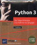 Python 3 - De l'algorithmique à la maîtrise du langage 2e édition