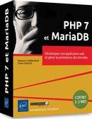 PHP 7 et MariaDB - Développez une application web et gérez la persistance des données