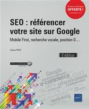 SEO - référencer votre site sur Google 6e édition