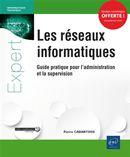 Réseaux information - Guide pratique pour l'administration et la supervision
